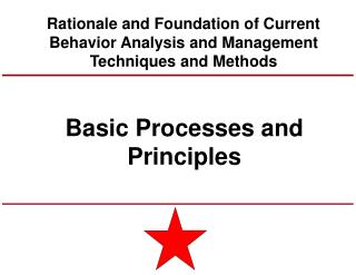 Basic Processes and Principles