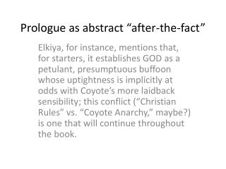 """Prologue as abstract """"after-the-fact"""""""