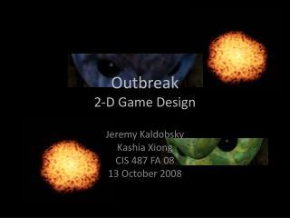 Outbreak 2-D Game Design
