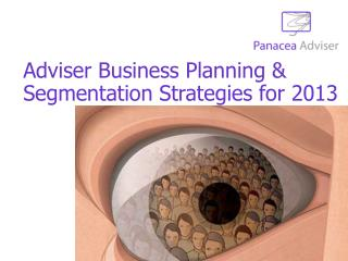 Adviser Business Planning & Segmentation Strategies for 2013