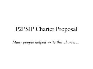 P2PSIP Charter Proposal