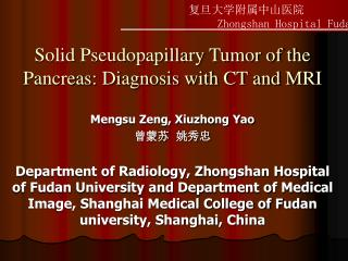 Solid Pseudopapillary Tumor of the Pancreas: Diagnosis with CT and MRI