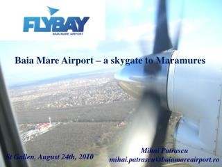 Baia Mare Airport – a skygate to Maramures