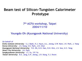 Beam test of Silicon-Tungsten Calorimeter  Prototype