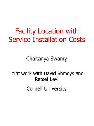 Facility Location with Service Installation Costs