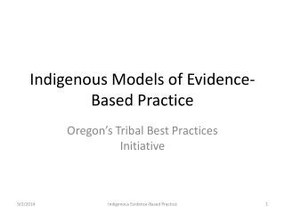Indigenous Models of Evidence-Based Practice
