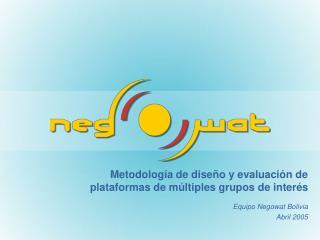 Metodolog a de dise o y evaluaci n de plataformas de m ltiples grupos de inter s