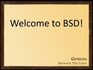 Welcome to BSD!