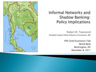 Informal Networks and  Shadow Banking:  Policy Implications