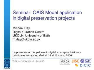 Seminar: OAIS Model application in digital preservation projects