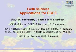 Earth  Sciences Applications for EGEE