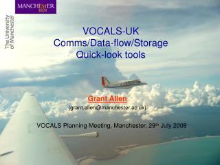 VOCALS-UK  Comms/Data-flow/Storage Quick-look tools