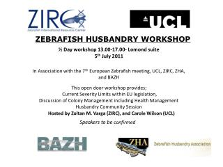 ZEBRAFISH HUSBANDRY WORKSHOP
