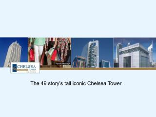 Chelsea Tower Dubai -  Budget Serviced Apartment Hotels