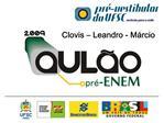 Clovis   Leandro - M rcio