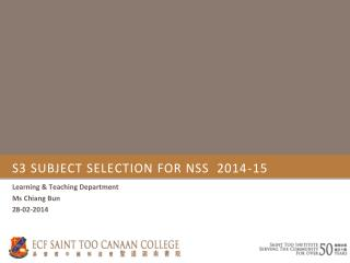 S3 SUBJECT SELECTION FOR NSS  2014-15