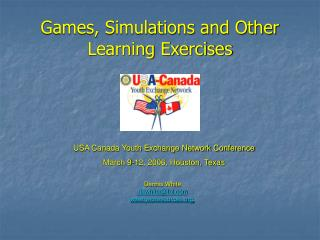 Games, Simulations and Other Learning Exercises
