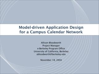 Model-driven Application Design for a Campus Calendar Network