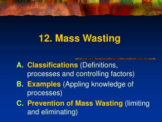 12. Mass Wasting