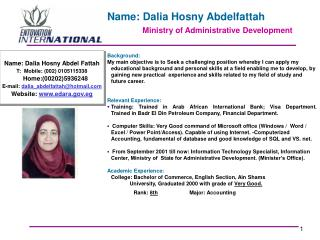 Name: Dalia Hosny Abdelfattah Ministry of Administrative Development