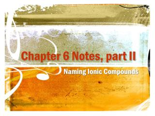 Chapter 6 Notes, part II