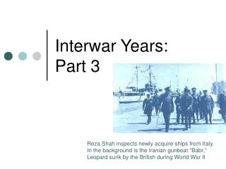 Interwar Years: Part 3
