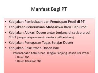 Manfaat Bagi  PT