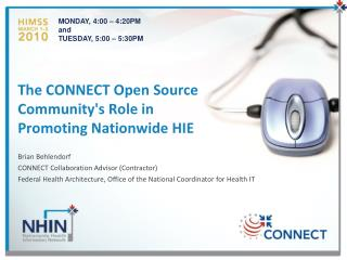 The CONNECT Open Source Community's Role in Promoting Nationwide HIE