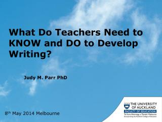 What Do Teachers Need to KNOW and DO to Develop Writing?