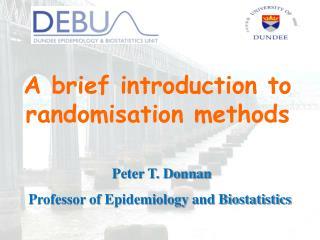 A brief introduction to randomisation methods