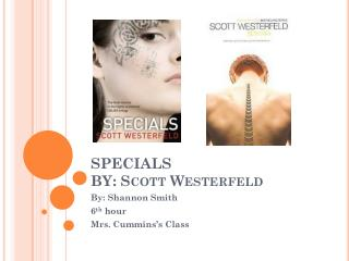 SPECIALS  BY: Scott Westerfeld