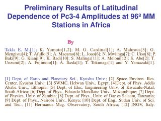 Preliminary Results of Latitudinal Dependence of Pc3-4 Amplitudes at 96º MM Stations in Africa