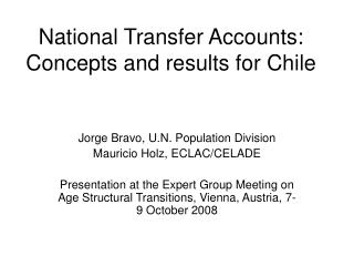 National Transfer Accounts: Concepts and results for Chile