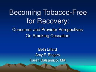 Becoming Tobacco-Free for Recovery: