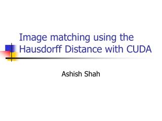 Image matching using the Hausdorff Distance with CUDA