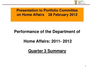 Performance of the Department of  Home Affairs: 2011- 2012 Quarter 3 Summary