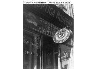 Manuel Alvarez Bravo, Optical Parable, 1931