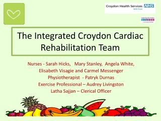 The Integrated Croydon Cardiac Rehabilitation Team