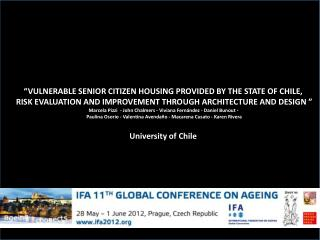 """VULNERABLE SENIOR CITIZEN HOUSING PROVIDED BY THE STATE OF CHILE,"