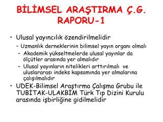 BİLİMSEL ARAŞTIRMA Ç.G. RAPORU-1