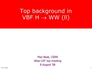 Top background in VBF H   WW (ll)