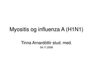Myositis og influenza A (H1N1)