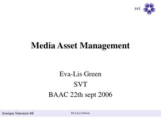 Media Asset Management