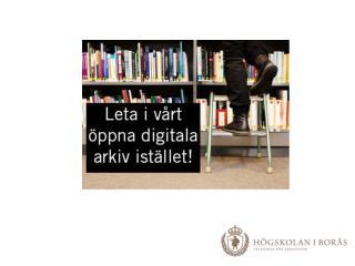 BADA – Borås akademiska digitala arkiv