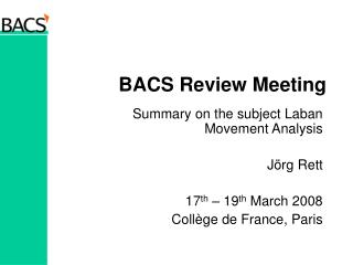 BACS Review Meeting