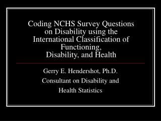 Coding NCHS Survey Questions on Disability using the International Classification of Functioning, Disability, and Health