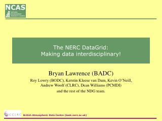 The NERC DataGrid:  Making data interdisciplinary!