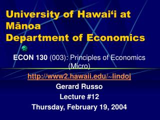 University of Hawai'i at Mānoa Department of Economics