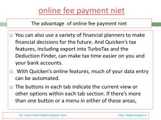 Benefit of using online fee payment niet