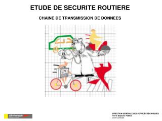 ETUDE DE SECURITE ROUTIERE